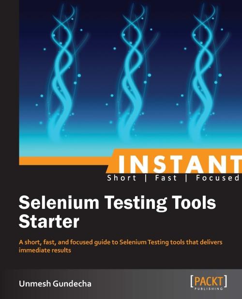 Instant Selenium Testing Tools Starter